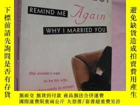二手書博民逛書店Remind罕見me again Why I married y