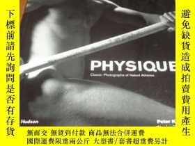 二手書博民逛書店2手英文罕見Physique: Classic Photogra