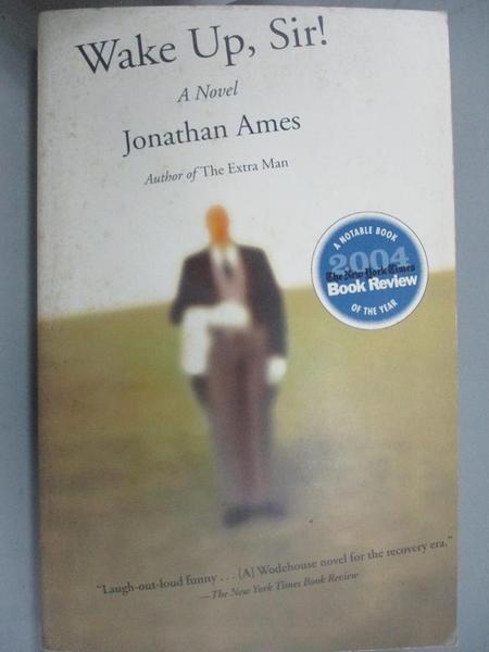 【書寶二手書T4/原文小說_JRS】Wake Up, Sir!_Ames, Jonathan
