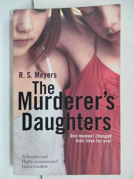【書寶二手書T1/原文小說_B9I】The Murderer s Daughters_Randy Susan Meyers