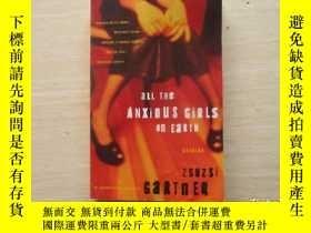 二手書博民逛書店All罕見the Anxious Girls on Earth: