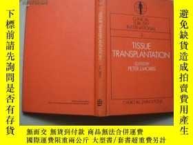 二手書博民逛書店TISSUE罕見TRANSPLANTATIONY9128 MOR
