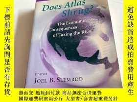 二手書博民逛書店Does罕見Atlas shrug? : the economic consequences of taxing