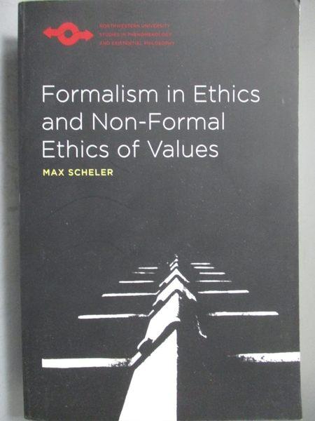【書寶二手書T5/哲學_ZBL】Formalism in Ethics and Non-Formal Ethics of