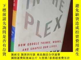 二手書博民逛書店In罕見The Plex:How Google Thinks, Works and Shapes Our Live