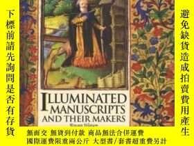 二手書博民逛書店Illuminated罕見Manuscripts And Their MakersY364682 Watson