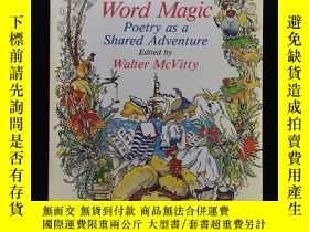 二手書博民逛書店英文原版罕見word magic poetry as a shared adventureY254456 Wa