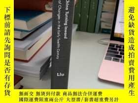 二手書博民逛書店China罕見Turning Inward: Intellectual-Political Changes in