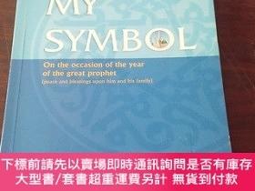 二手書博民逛書店MY罕見SYMBOL:On the occasion of the year of the great proph