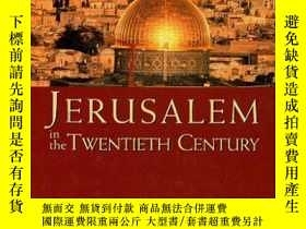 二手書博民逛書店Jerusalem罕見in the Twentieth Cent