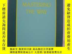 二手書博民逛書店Mastering罕見the wayY146810 SHINNY