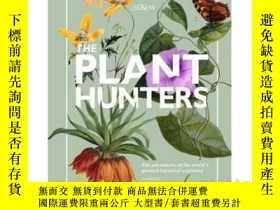 二手書博民逛書店The罕見Plant Hunters,植物獵人 英文原版植物圖鑒 Carolyn FryY21066 Caro