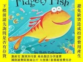 二手書博民逛書店Fidgety罕見FishY283241