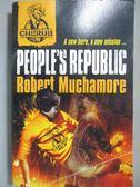 【書寶二手書T1/原文小說_NRQ】People s Republic_Muchamore, Robert