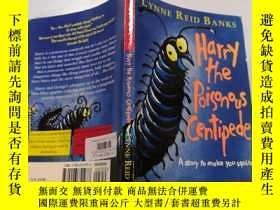 二手書博民逛書店Harry罕見the Poisonous Centipede: 毒蜈蚣哈利Y212829 不祥 不祥