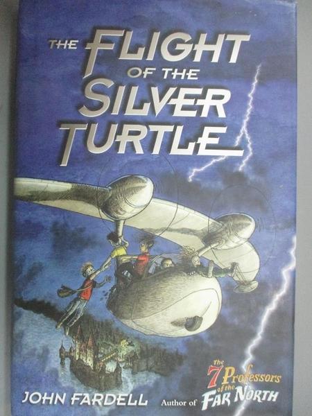 【書寶二手書T3/百科全書_PDI】Flight of the Silver Turtle_Fardell, John