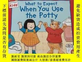 二手書博民逛書店What罕見to Expect When You Use the PottyY23470 Murkoff, H