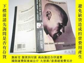 二手書博民逛書店英文原版罕見When Nothing Else Matters: