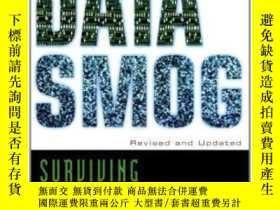 二手書博民逛書店Data罕見Smog: Surviving The Information Glut Revised And Up