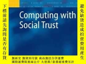 二手書博民逛書店Computing罕見With Social TrustY364682 Golbeck, Jennifer (