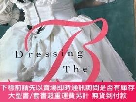 二手書博民逛書店Dressing罕見The ride 英文原版Y266787 crown crown ISBN:9780517