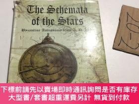 二手書博民逛書店SCHEMATA罕見OF THE STARS, THE, BYZANTINE ASTRONOMY FROM 130