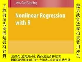二手書博民逛書店Nonlinear罕見Regression With R (use R)Y255562 Christian R
