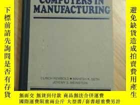 二手書博民逛書店COMPUTERS罕見IN MANUFACTURING(京)國內印刷Y179933 見圖 見圖