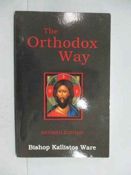 【書寶二手書T2/宗教_HOA】The Orthodox Way