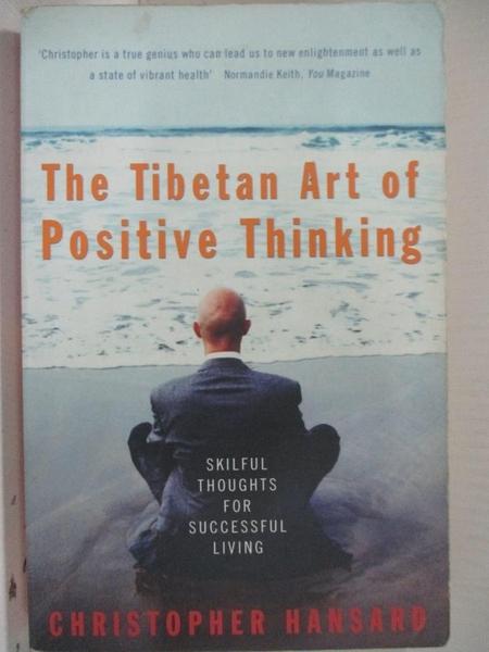 【書寶二手書T9/心理_GY9】The Tibetan Art of Positive Thinking_Christopher Hansard