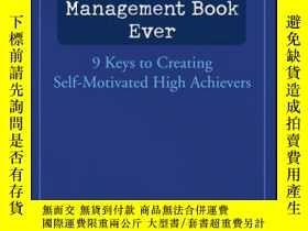 二手書博民逛書店The罕見Best Damn Management Book Ever: 9 Keys to Creating S