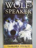 【書寶二手書T3/原文小說_MOD】Wolf-Speaker_Tamora Pierce