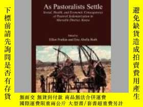 二手書博民逛書店【罕見】 1989年出版 As Pastoralists Settle (Topics in Current Ch