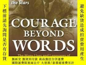 二手書博民逛書店Courage罕見Beyond WordsY255562 Robbins, Christopher Mcgra