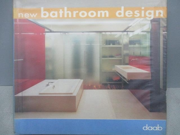 【書寶二手書T9/設計_MOP】New Bathroom design_2004年