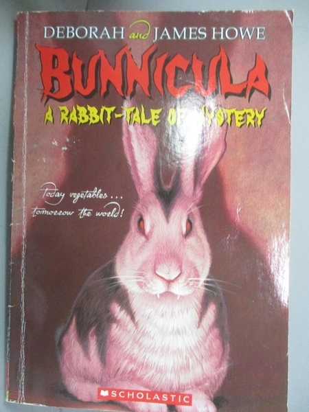 【書寶二手書T1/兒童文學_ICQ】Bunnicula: A Rabbit-Tale of Mystery_Deborah Howe, James Howe