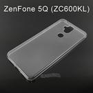 超薄透明軟殼 [透明] ASUS ZenFone 5Q (ZC600KL) 6吋