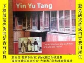 二手書博民逛書店蔭餘堂罕見Yin Yu Tang:The Architecture and Daily Life of a Chi