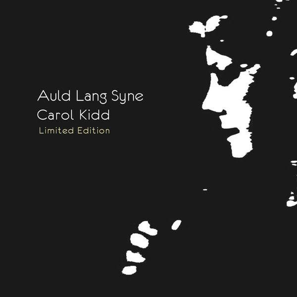 卡蘿姬  舊日時光  限量版 CD Carol Kidd: Auld Lang Syne (音樂影片購)