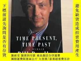 二手書博民逛書店Time罕見Present Time Past A Memoir