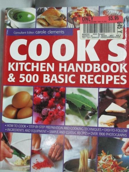 【書寶二手書T3/餐飲_DDD】Cook s Kitchen Handbook & 500 Basic Recipes_Alex Barker