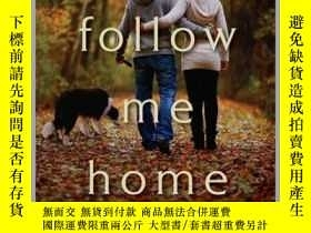 二手書博民逛書店Follow罕見Me HomeY410016 Cathy Woodman Cat... PEGASUS BOO