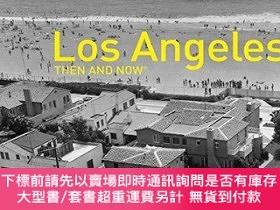 二手書博民逛書店Los罕見Angeles Then and Now (R)Y360448 Rosemary Lord PAVI