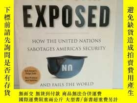 二手書博民逛書店The罕見U.N. Exposed: How the Unite