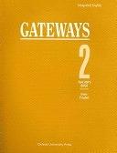 二手書博民逛書店 《Integrated English: Gateways: 2: Teacher s Book》 R2Y ISBN:0194346153│OUP Oxford