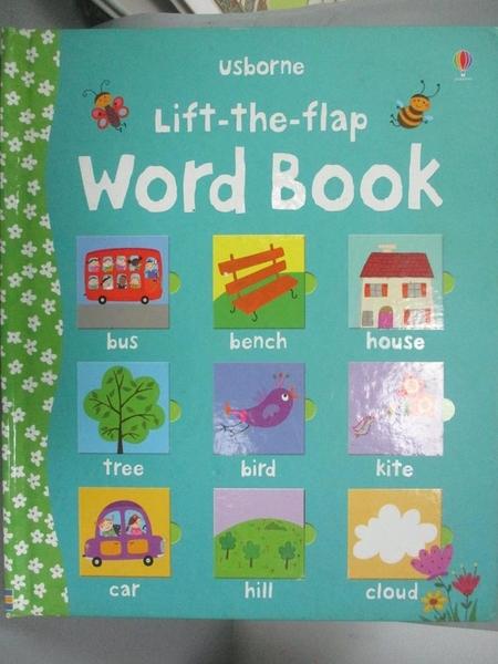 【書寶二手書T2/語言學習_ZFS】Lift-the-flap Word Book_Felicity Brooks,Co