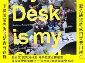 二手書博民逛書店My罕見Desk is my Castle(英文原版,有簽名)Y21957 Uta Brandes, Mich