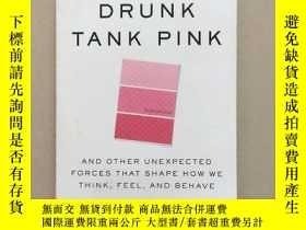 二手書博民逛書店Drunk罕見Tank Pink 英文 粉紅牢房效應Y28016