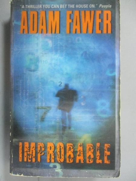 【書寶二手書T2/原文小說_CVL】Improbable_Fawer, Adam