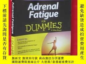 二手書博民逛書店Adrenal罕見Fatigue for Dummies 【詳見